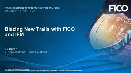 Blazing New Trails with FICO and IFM