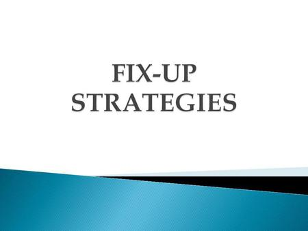 FIX-UP STRATEGIES.