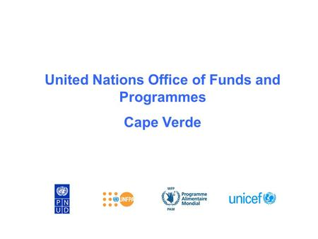 United Nations Office of Funds and Programmes Cape Verde.
