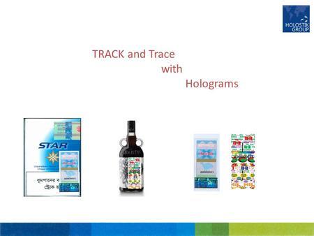 TRACK and Trace with Holograms. Track & Trace Counterfeit products are challenging today's global market place, threating revenue streams, eroding margins,
