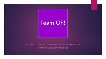 HELPING YOUR CHILD TO LEARN FACIAL EXPRESSIONS