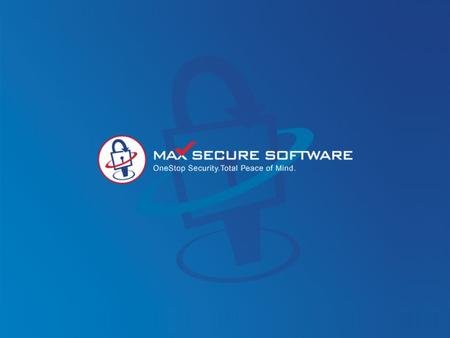 Max Secure Software founded in Jan 2003 develops innovative privacy, security, protection and performance solutions for Internet users. The company is.