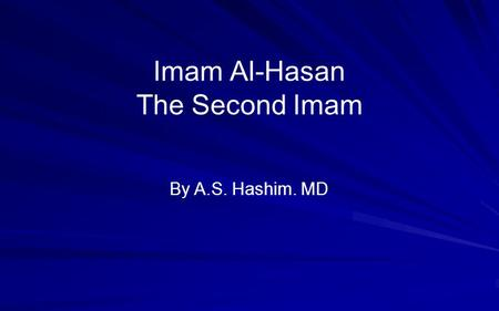 Imam Al-Hasan The Second Imam