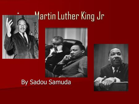 Martin Luther King Jr By Sadou Samuda By Sadou Samuda.