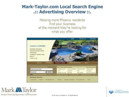 © Mark-Taylor & Vortaloptics Inc. All Rights Reserved. Mark-Taylor.com Local Search Engine.:: Advertising Overview ::. Helping more Phoenix residents find.