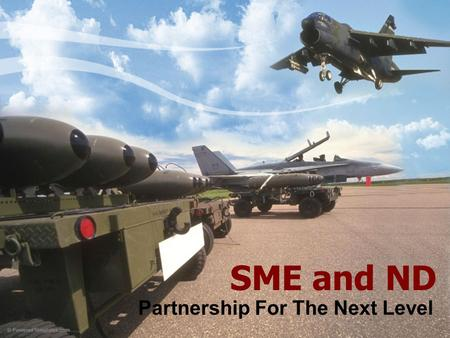 SME and ND Partnership For The Next Level. Who is the Society of Manufacturing Engineers? For more than 77 years, the Society of Manufacturing Engineers.
