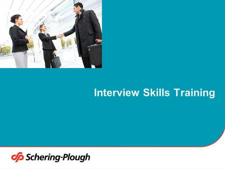 Interview Skills Training. 2 Program Objectives Gain an understanding of the multiple styles of interviewing Understand how to best respond to questions.