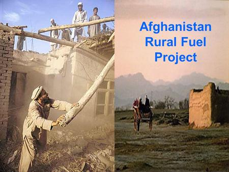 Afghanistan Rural Fuel Project. With the Multi Functional Rural Fuel Platform M.F.R.F.P. Clean Water Renewable Diesel Rural Electricity Energizing Afghan.