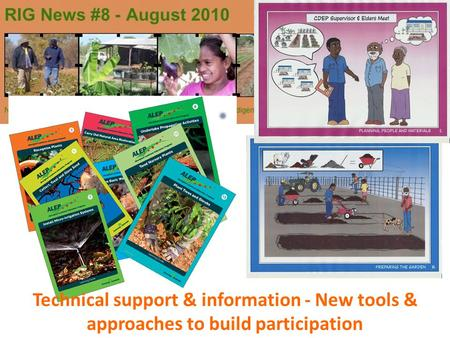 Technical support & information - New tools & approaches to build participation.