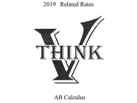 2019 Related Rates AB Calculus.