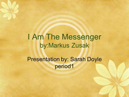i am the messenger by zusak essay Critical commentary and essays:  class in markus zusak's the messenger and fighting ruben wolfe  receiving the message in i am the messenger.