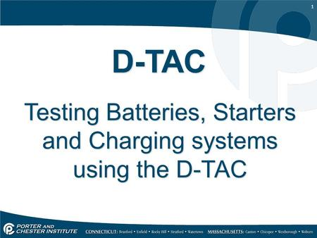 1 D-TAC Testing Batteries, Starters and Charging systems using the D-TAC.