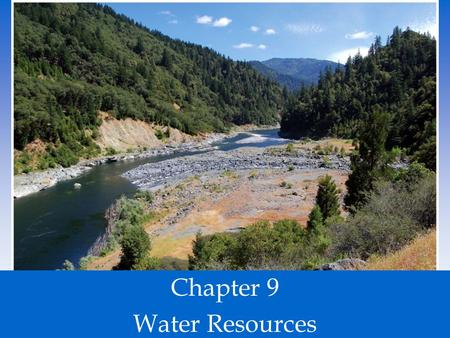 Chapter 9 Water Resources.