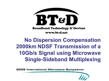 No Dispersion Compensation 2000km NDSF Transmission of a 10Gb/s Signal using Microwave Single-Sideband Multiplexing.