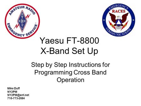 Step by Step Instructions for Programming Cross Band Operation