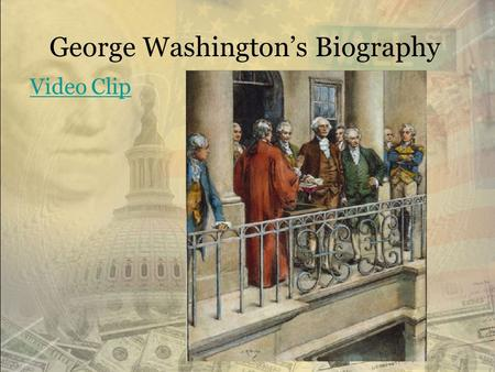 George Washington's Biography