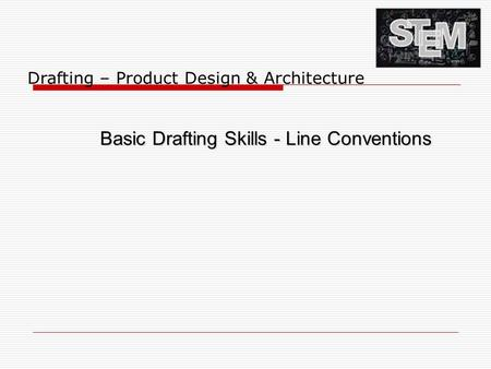 Basic Drafting Skills - Line Conventions