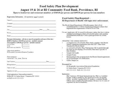Food Safety Plan Development August 19 & 26 at RI Community Food Bank, Providence, RI Open to foodservice and restaurant members at $349.00 per person.