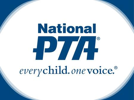 Education and the Power of Motherhood Byron V. Garrett Chief Executive Officer National PTA.