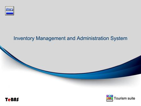 Inventory Management & Administration System Tourism suite A powerful computer software application handling carefully your inventory department activity.