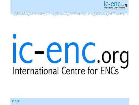 IC-ENC IC-ENC became operational in July 2002. It is one of the 2 RENCs created after the break-up of the original PRIMAR. The PRIMAR member HOs were.