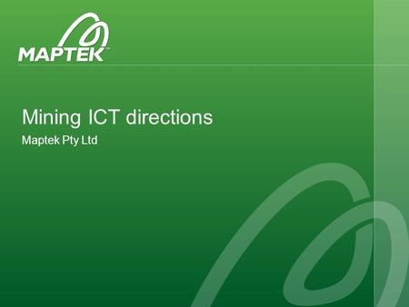 Mining ICT directions Maptek Pty Ltd. Resource Data.