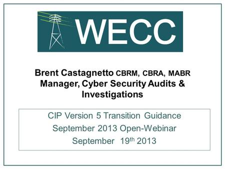 CIP Version 5 Transition Guidance September 2013 Open-Webinar