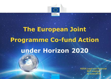The European Joint Programme Co-fund Action under Horizon 2020