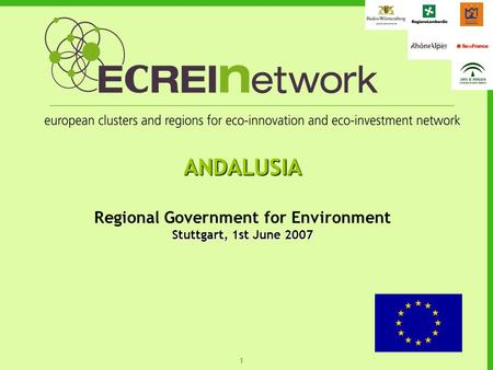 11 ANDALUSIA Regional Government for Environment Stuttgart, 1st June 2007.