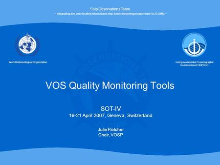 VOS Quality Monitoring Tools