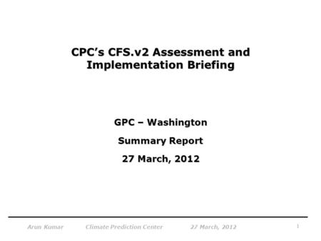 CPC's CFS.v2 Assessment and Implementation Briefing