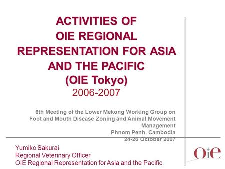 OIE REGIONAL REPRESENTATION FOR ASIA AND THE PACIFIC