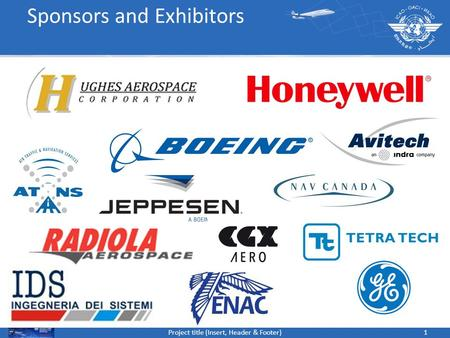 1Project title (Insert, Header & Footer) Sponsors and Exhibitors.