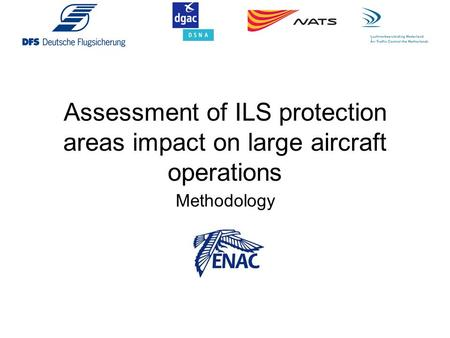 Assessment of ILS protection areas impact on large aircraft operations