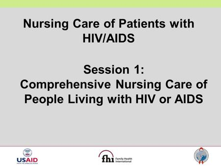 Nursing Care of Patients with HIV/AIDS