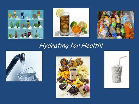 Hydrating for Health!. Sugary Beverages Rank from MOST Sugar (1) to LEAST Sugar (6 )