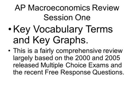 AP Macroeconomics Review Session One