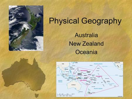 Physical Geography Australia New Zealand Oceania.