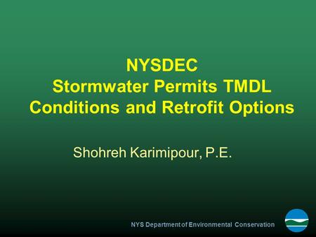 NYSDEC Stormwater Permits TMDL Conditions and Retrofit Options