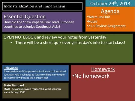 October 29 th, 2013 Agenda Warm-up Quiz Notes 21.1 Review Assignment OPEN NOTEBOOK and review your notes from yesterday There will be a short quiz over.