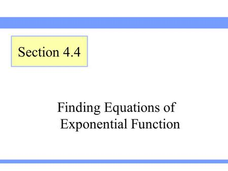Finding Equations of Exponential Function