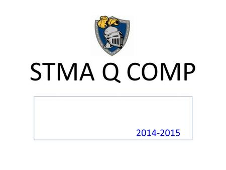 STMA Q COMP 2014-2015. Voluntary program that allows school districts and exclusive representatives of the teachers to design and collectively bargain.