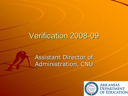 Verification 2008-09 Assistant Director of Administration, CNU.