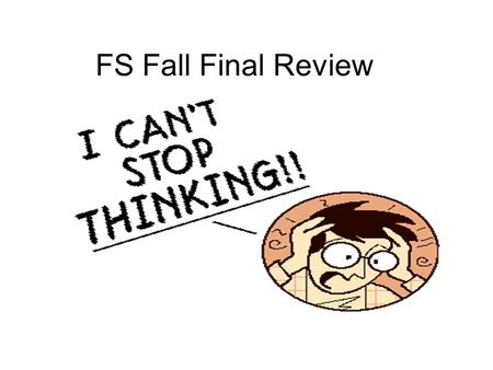 FS Fall Final Review. Ch 1 and 2 observations and CSI What factors affect our observations? How does the brain process information? How could you become.