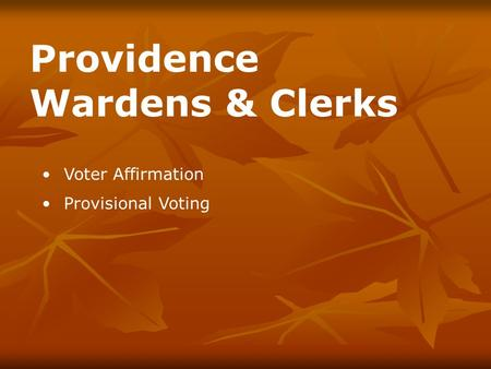 Voter Affirmation Provisional Voting Providence Wardens & Clerks.