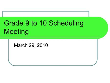 Grade 9 to 10 Scheduling Meeting March 29, 2010. Class of 2013  Educational Planning Guide on-line www.cocalico.org  Course Selection Sheets – Parent/Guardian.