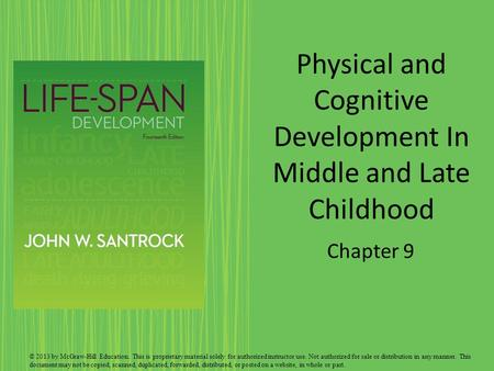 physical development in early middle and late childhood With early, middle and late childhood there are defined age ranges to describe each age range through theory and research, this solution examines if there is also a specific age in which an individual becomes an adult, including why or why not.