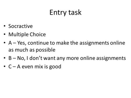 Entry task Socractive Multiple Choice