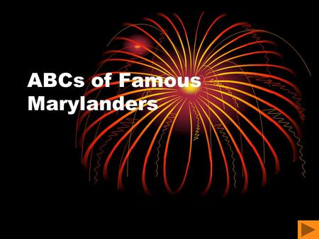 ABCs of Famous Marylanders