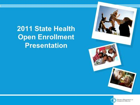 2011 State Health Open Enrollment Presentation. Introduction Open Enrollment dates are October 12 – November 10, 2010.